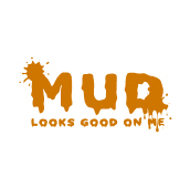 Mud look good on me